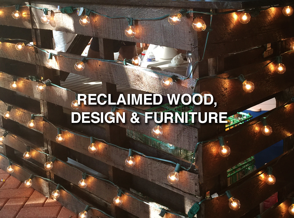 Reclaimed Wood, Design and Furniture